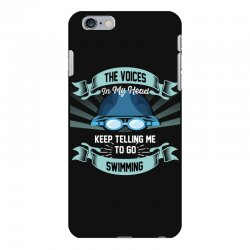 the voices in my head keep telling me to go swimming iPhone 6 Plus/6s Plus Case | Artistshot
