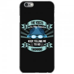 the voices in my head keep telling me to go swimming iPhone 6/6s Case | Artistshot