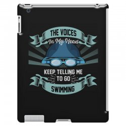 the voices in my head keep telling me to go swimming iPad 3 and 4 Case | Artistshot