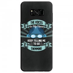 the voices in my head keep telling me to go swimming Samsung Galaxy S8 Case | Artistshot