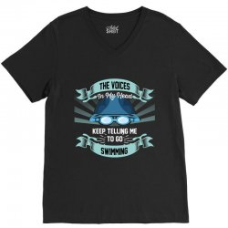 the voices in my head keep telling me to go swimming V-Neck Tee | Artistshot