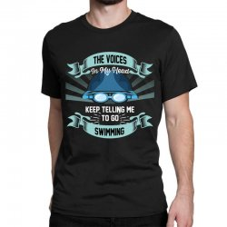 the voices in my head keep telling me to go swimming Classic T-shirt | Artistshot