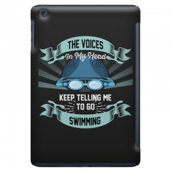 the voices in my head keep telling me to go swimming iPad Mini Case | Artistshot