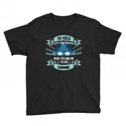 the voices in my head keep telling me to go swimming Youth Tee | Artistshot