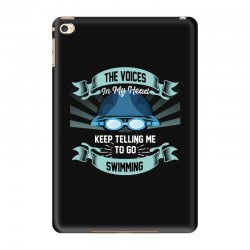 the voices in my head keep telling me to go swimming iPad Mini 4 Case | Artistshot