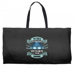 the voices in my head keep telling me to go swimming Weekender Totes | Artistshot