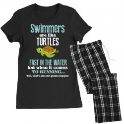 swimmers are like turtles fast in the water but when it comes to runni Women's Pajamas Set   Artistshot
