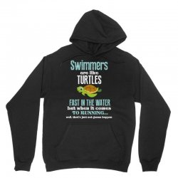 swimmers are like turtles fast in the water but when it comes to runni Unisex Hoodie   Artistshot