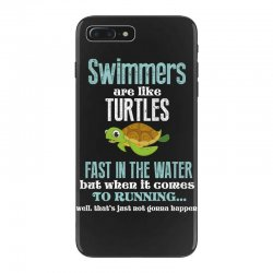 swimmers are like turtles fast in the water but when it comes to runni iPhone 7 Plus Case   Artistshot