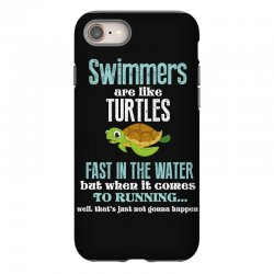 swimmers are like turtles fast in the water but when it comes to runni iPhone 8 Case   Artistshot