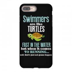 swimmers are like turtles fast in the water but when it comes to runni iPhone 8 Plus Case   Artistshot