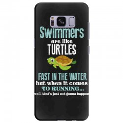 swimmers are like turtles fast in the water but when it comes to runni Samsung Galaxy S8 Plus Case   Artistshot