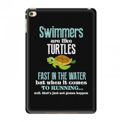 swimmers are like turtles fast in the water but when it comes to runni iPad Mini 4 Case   Artistshot