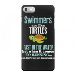 swimmers are like turtles fast in the water but when it comes to runni iPhone 7 Case   Artistshot