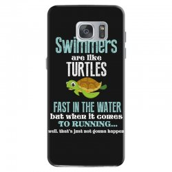 swimmers are like turtles fast in the water but when it comes to runni Samsung Galaxy S7 Case   Artistshot