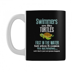 swimmers are like turtles fast in the water but when it comes to runni Mug   Artistshot