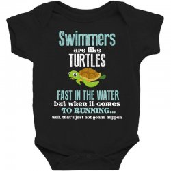 swimmers are like turtles fast in the water but when it comes to runni Baby Bodysuit   Artistshot