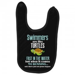 swimmers are like turtles fast in the water but when it comes to runni Baby Bibs   Artistshot