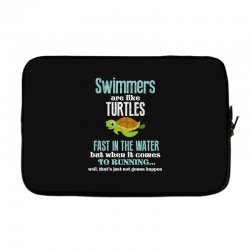 swimmers are like turtles fast in the water but when it comes to runni Laptop sleeve   Artistshot
