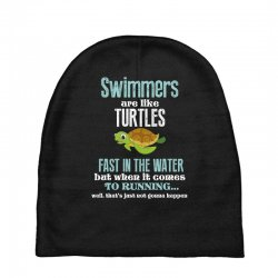 swimmers are like turtles fast in the water but when it comes to runni Baby Beanies   Artistshot