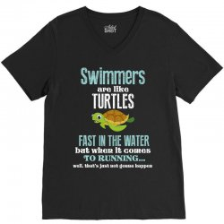 swimmers are like turtles fast in the water but when it comes to runni V-Neck Tee   Artistshot
