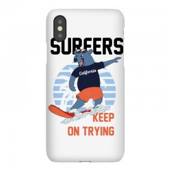 surfers keep on trying iPhoneX Case | Artistshot