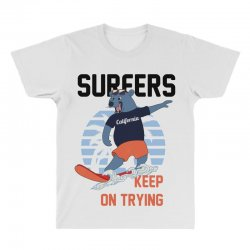 surfers keep on trying All Over Men's T-shirt | Artistshot