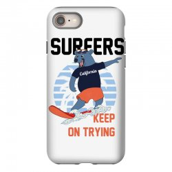 surfers keep on trying iPhone 8 Case | Artistshot