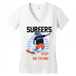surfers keep on trying Women's V-Neck T-Shirt | Artistshot
