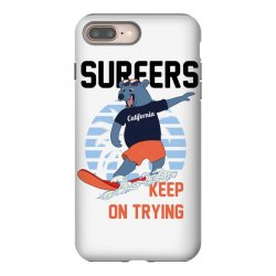 surfers keep on trying iPhone 8 Plus Case | Artistshot