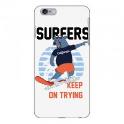 surfers keep on trying iPhone 6 Plus/6s Plus Case | Artistshot