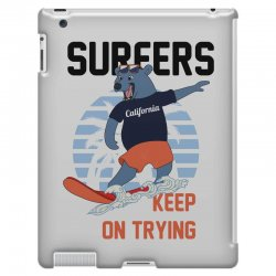 surfers keep on trying iPad 3 and 4 Case | Artistshot