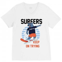 surfers keep on trying V-Neck Tee | Artistshot