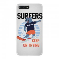 surfers keep on trying iPhone 7 Plus Case | Artistshot