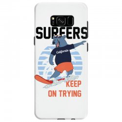 surfers keep on trying Samsung Galaxy S8 Case | Artistshot