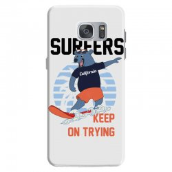 surfers keep on trying Samsung Galaxy S7 Case | Artistshot