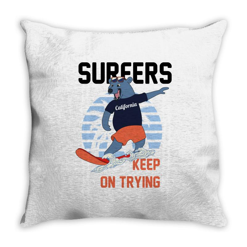 Surfers Keep On Trying Throw Pillow | Artistshot