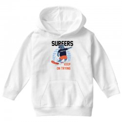 surfers keep on trying Youth Hoodie | Artistshot