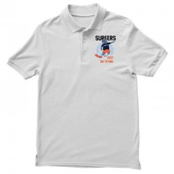 surfers keep on trying Polo Shirt | Artistshot