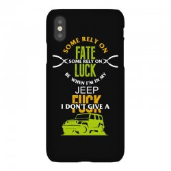 some rely on fate luck be when i'm in my jeep iPhoneX Case | Artistshot