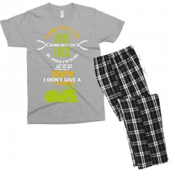 some rely on fate luck be when i'm in my jeep Men's T-shirt Pajama Set | Artistshot