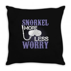 snorkel more less worry Throw Pillow   Artistshot