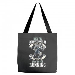 never underestimate an old man who loves running Tote Bags | Artistshot
