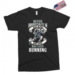never underestimate an old man who loves running Exclusive T-shirt | Artistshot