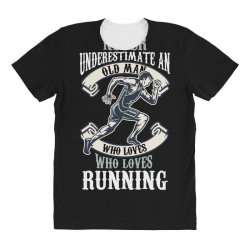 never underestimate an old man who loves running All Over Women's T-shirt | Artistshot