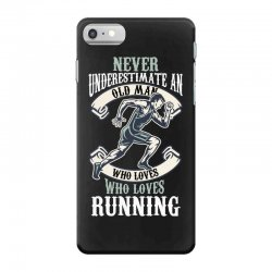 never underestimate an old man who loves running iPhone 7 Case | Artistshot