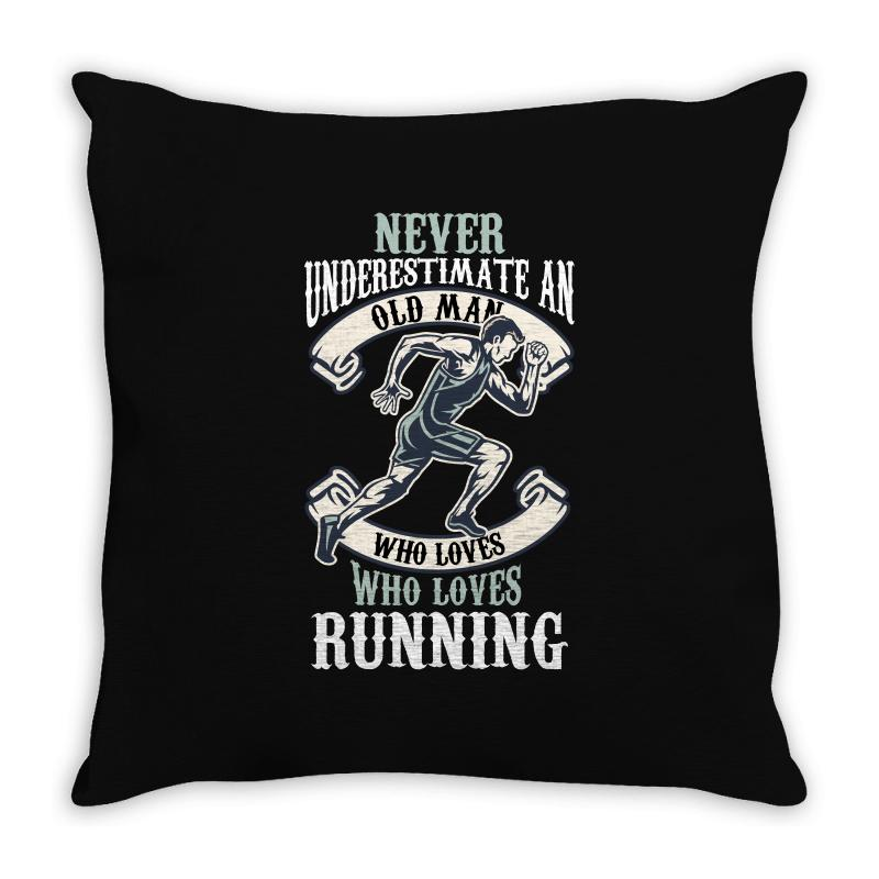 Never Underestimate An Old Man Who Loves Running Throw Pillow | Artistshot