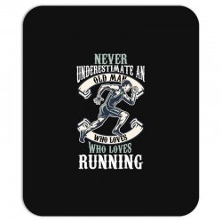 never underestimate an old man who loves running Mousepad | Artistshot