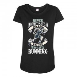 never underestimate an old man who loves running Maternity Scoop Neck T-shirt | Artistshot