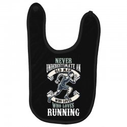 never underestimate an old man who loves running Baby Bibs | Artistshot